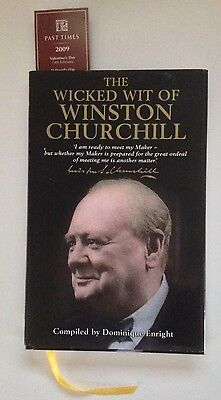 The Wicked Wit of Winston Churchill  by Dominique Enright. Hardback Book