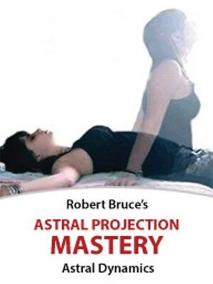Robert Bruce - Astral Projection Mastery | NLP, Hypnosis