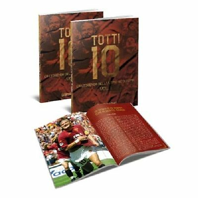 Opera Completa 2 Book Francesco Totti 10 La Leggenda Dell'ultimo Re Di Roma As