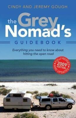 NEW The Grey Nomad's Guidebook By Cindy Gough Paperback Free Shipping