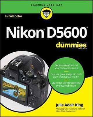 NEW Nikon D5600 For Dummies By Julie Adair King Paperback Free Shipping