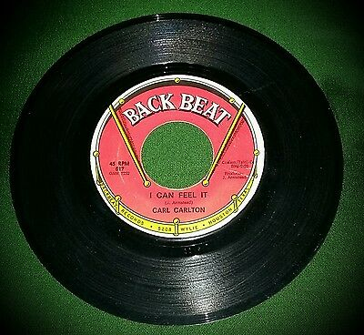 Carl Carlton/I Can Feel It-Back Beat Northern Soul Single