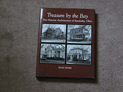 Treasure by the Bay, The Historic Architecture of Sandusky, Signed 1st Edition