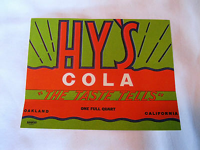 "1940s Hy's Cola soda pop label ""The Taste Tells""  Oakland, CA"