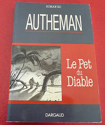 Soft Cover French Comic Book Le Pet du Diable ! Autheman Roman BD