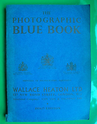 The Wallace Heaton Photographic Blue Book 1956/57