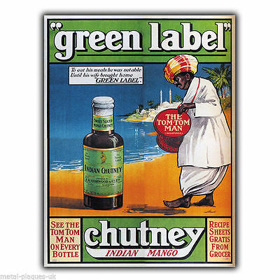 METAL SIGN WALL PLAQUE GREEN LABEL INDIAN CHUTNEY Retro Vintage poster Advert