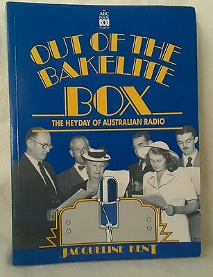 Out of The Bakelite Box Hey Day of Australian Radio Book