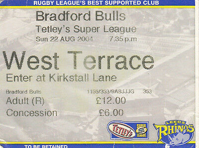 Ticket - Leeds Rhinos v Bradford Bulls 22.08.2004 Super League