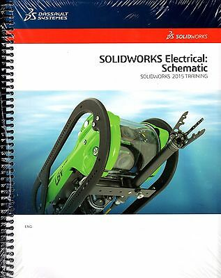 SolidWorks Electrical: Schematic 2015 Training Manual New