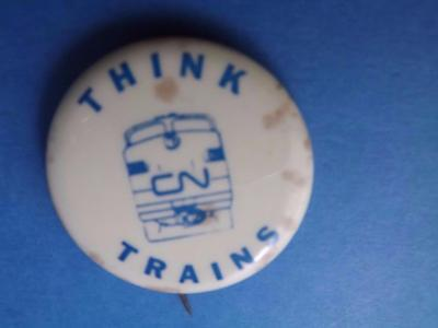 Cn Railway Canadian National Think Trains Button Railroad Pin Vintage Promo