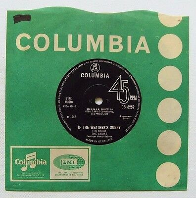 The Smoke - If The Weather's Sunny - 1967 COLUMBIA (VG+)
