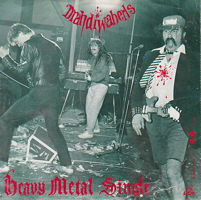Drahdiwaberl - Heavy Metal Single - 45 RpM Vinyl Single - Austropop / Punk