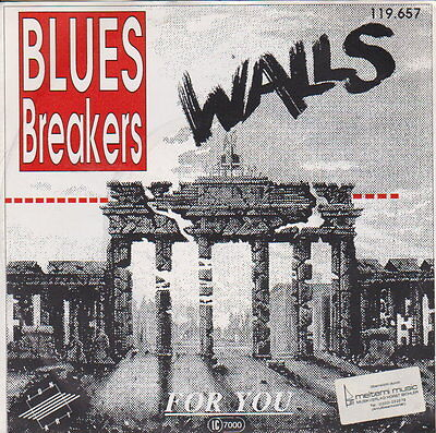 Blues Breakers  ‎– Walls   - 45 RpM Vinyl Single - Austropop - Rock - Blues