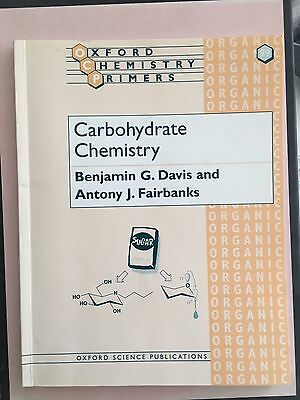 Carbohydrate Chemistry Oxford Chemistry Primers
