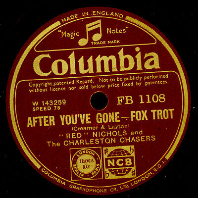 RED NICHOLS & CHARLESTON CHASERS After you've gone / Davenport Blues 78rpm X3287