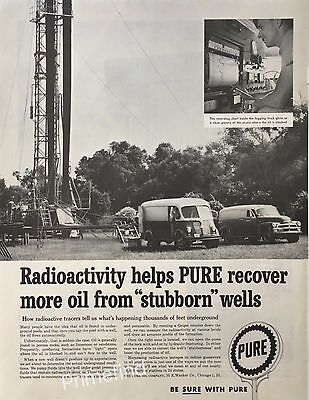 1958 PURE OIL CO Radioactivity Tracer Helps Recover Oil  Vintage PRINT AD
