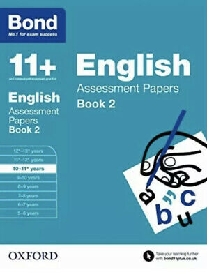 Bond 11+: English Assessment Papers: 10-11+ years Book 2 (Paperba. 9780192740069