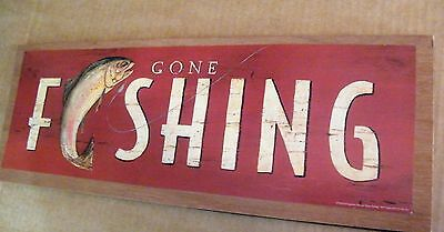 "7x19""  GONE FISHING country primitive lodge cabin fisherman fish decor sign"