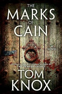 The Marks of Cain : A Novel by Tom Knox (2011, Paperback)