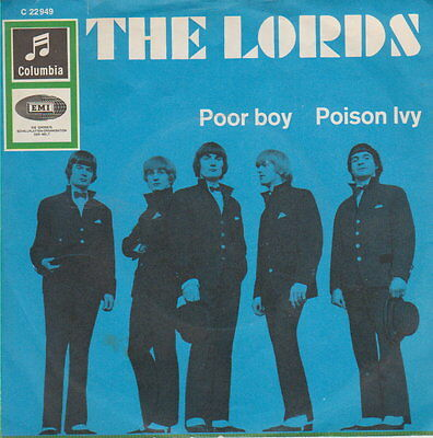 The Lords  – Poor Boy / Poison Ivy   - 45 RpM Vinyl Single