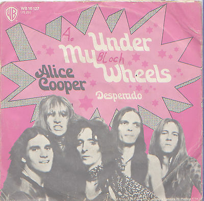 "Alice Cooper - Under my wheels 7"" Single 1971"