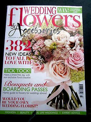 Wedding Flowers & Accessories Magazine March/April Issue  2017 (new)