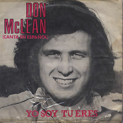 "Don McLean - Yo soy tu eres (Its just the sun) 7"" Single 1979 Spanische Pressung"