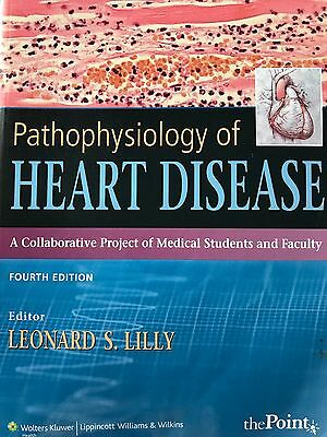 Pathophysiology of Heart Disease - 4th Edition (Paperback)