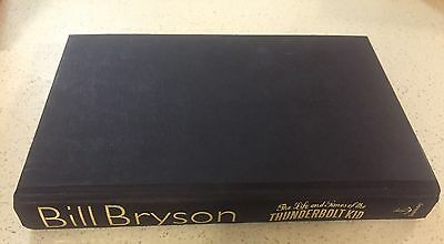 The Life and Times of the Thunderbolt Kid by Bill Bryson (Hardback, 2007)