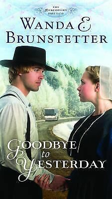 Goodbye to Yesterday The Discovery Series Book 1 Wanda E Brunstetter paperback