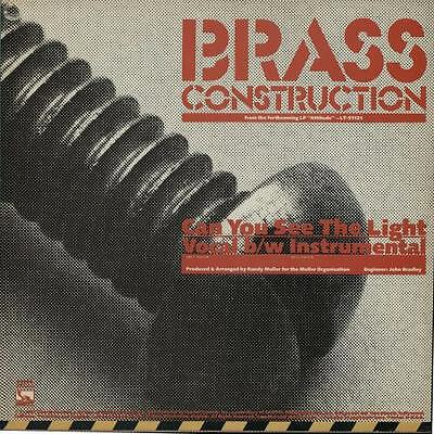 """Brass Construction Can You See The Light 12"""" vinyl single record (Maxi) USA"""