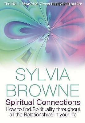 Spiritual Connections: How to Find Spirituality Throughout All the Relationships
