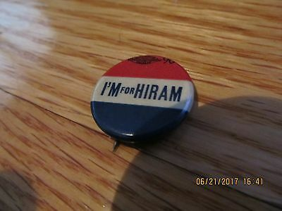 1908 I'M FOR HIRAM - PRESIDENTIAL PINBACK BUTTON Hiram Johnson REPUBLICAN
