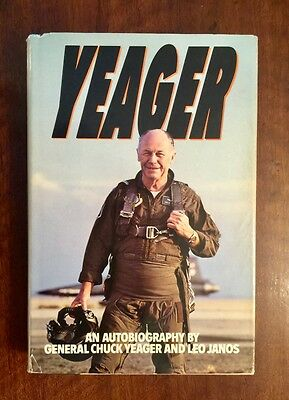 YEAGER, An Autobiography  Signed by Yeager! 1st to Break Sound Barrier HARDCOVER