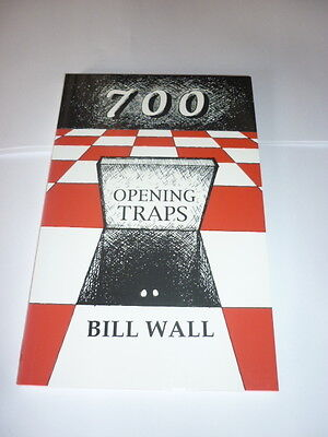700 Openings Traps. Bill Wall.