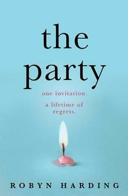 NEW The Party By Robyn Harding Paperback Free Shipping
