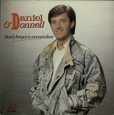 """Daniel O'Donnell 7"""" vinyl single record Don't Forget To Remember UK RITZ180"""