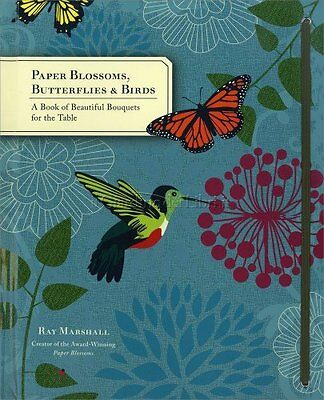 Libro Paper Blossoms, Butterflies & Birds - Ray Marshall