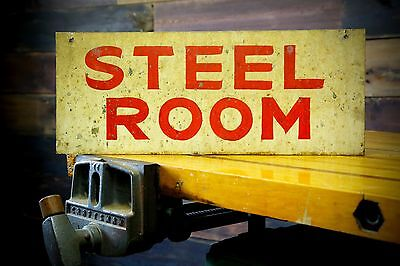 "Vintage ""STEEL ROOM"" Industrial Machine Shop Factory Old Sign Salvage Decor"