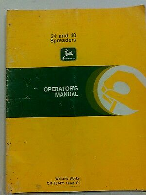 John Deere 34 and 40 Manure Spreader OM-E51471 Issue F1 operators manual