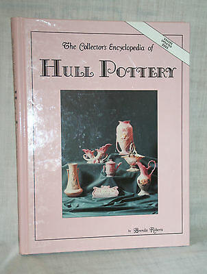 Hull Pottery Reference Book by Brenda Roberts 2003 Collector's Encyclopedia