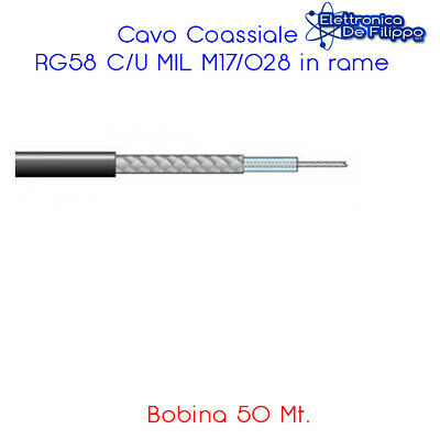 Bobina 50 mt. Cavo Coassiale RG58 C/U MIL M17/028 in rame