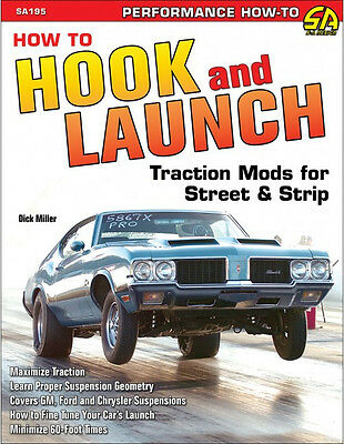 How to Hook & Launch: Traction Mods for Street & Strip Book~drag racing~NEW!