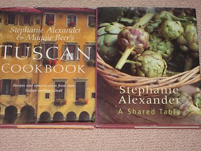 STEPHANIE ALEXANDER A SHARED TABLE, MAGGIE BEER TUSCAN  HC/DJ Cookbook Recipes +