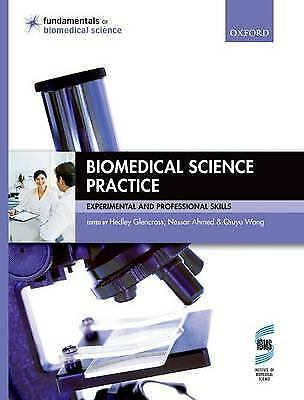 Biomedical Science Practice: Experimental and Professional Skills by Oxford Uni…