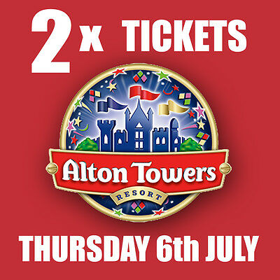 2 x Alton Towers Tickets Thursday 6th July 2017