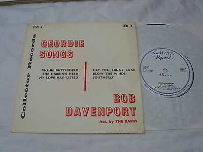 """BOB DAVENPORT/Rakes 7"""" EP Near Mint.Geordie Songs.COLLECTOR RECORDS JEB 4."""