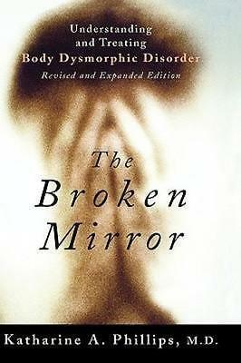 NEW The Broken Mirror By Katharine A. Phillips Paperback Free Shipping