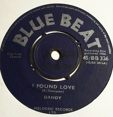 Dandy - I Found Love / You've Got Something Nice -Blue Beat Records  45Bb336